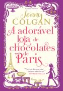 ADORÁVEL LOJA DE CHOCOLATES DE PARIS, A