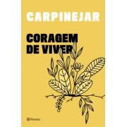 CORAGEM DE VIVER