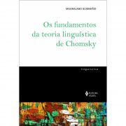 OS FUNDAMENTOS DA TEORIA LINGUÍSTICA DE CHOMSKY