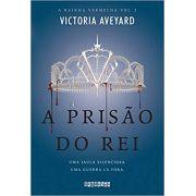 RAINHA VERMELHA, A VOL. 3 - A PRISAO DO REI