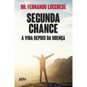 SEGUNDA CHANCE: A VIDA DEPOIS DA DOENÇA