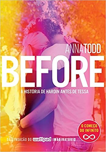 AFTER VOL. 6 - BEFORE - A HISTORIA DE HARDIN ANTES DE TESSA