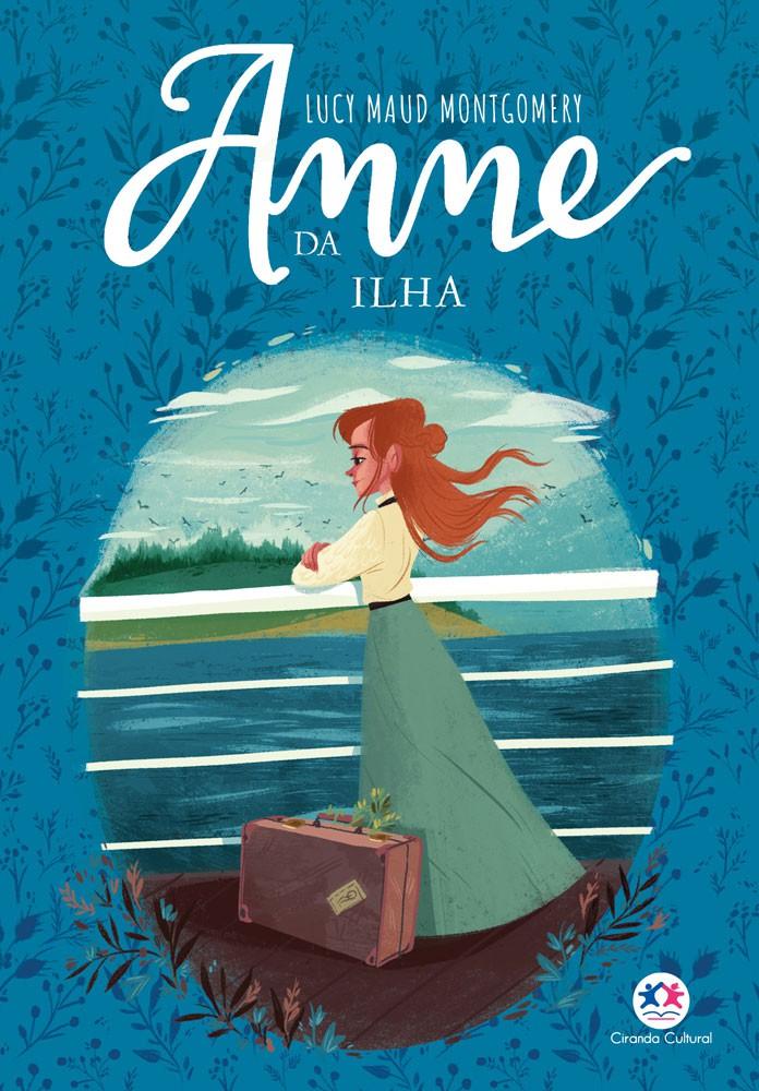 ANNE DE GREEN GABLES - VOL. 3 - ANNE DA ILHA