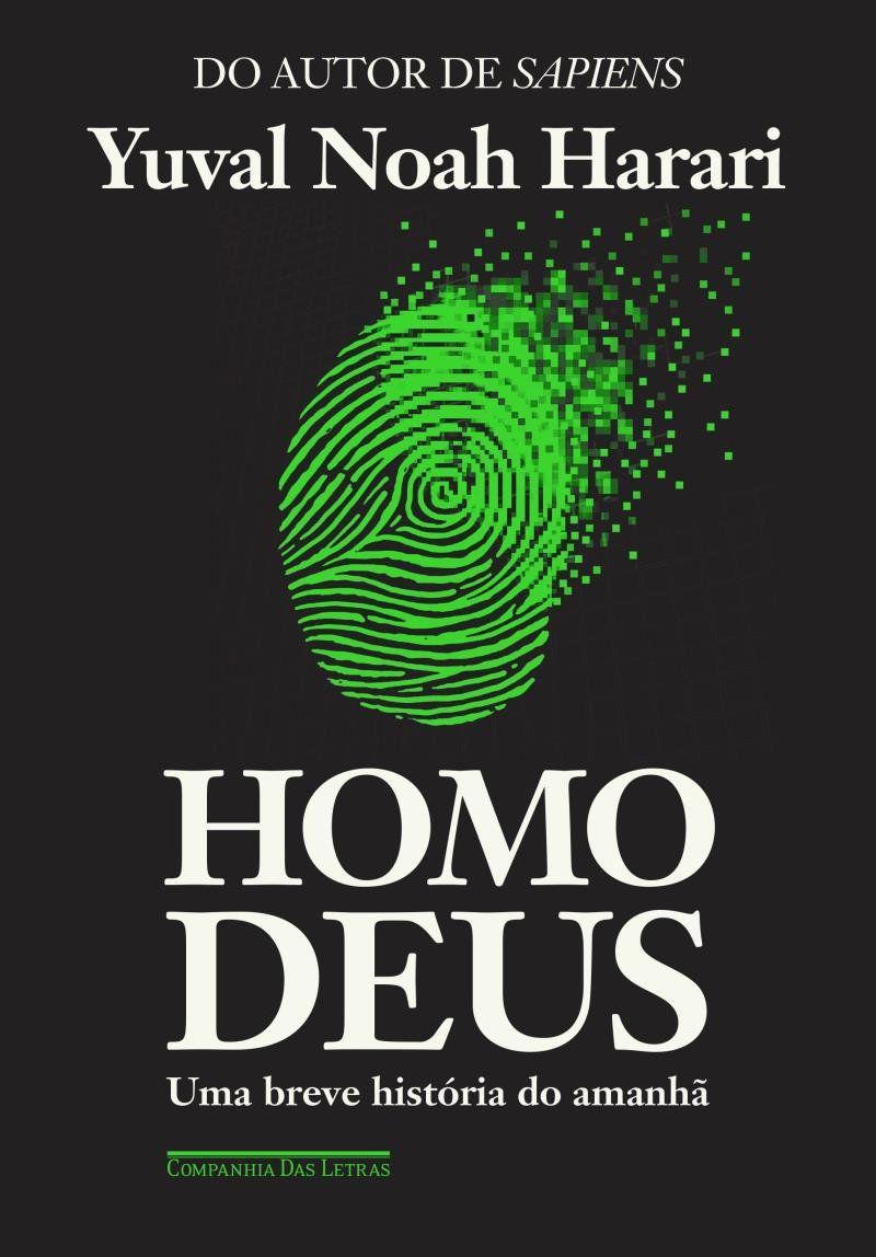 HOMO DEUS - UMA BREVE HISTÓRIA DO AMANHÃ