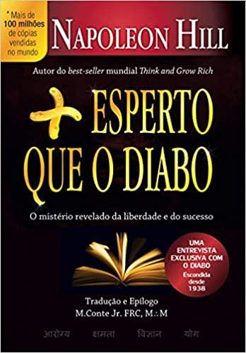 MAIS ESPERTO QUE O DIABO - O MISTÉRIO REVELADO DA LIBERDADE E DO SUCESSO