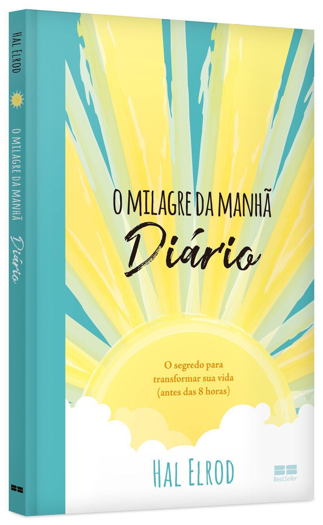 O MILAGRE DA MANHÃ - DIÁRIO