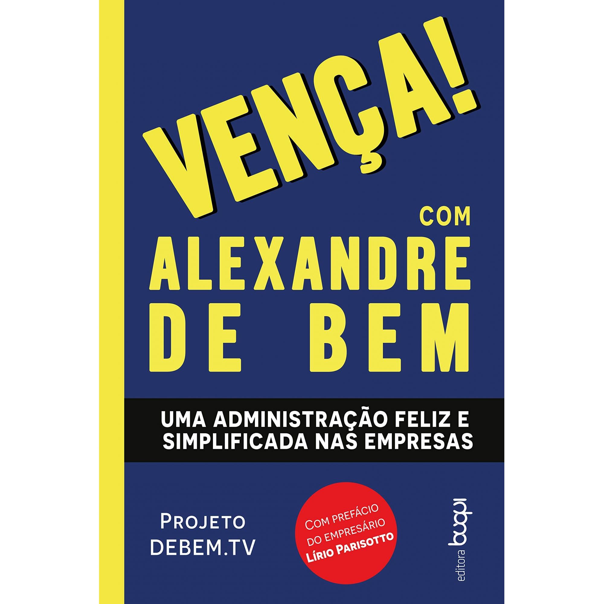 VENÇA! COM ALEXANDRE DE BEM
