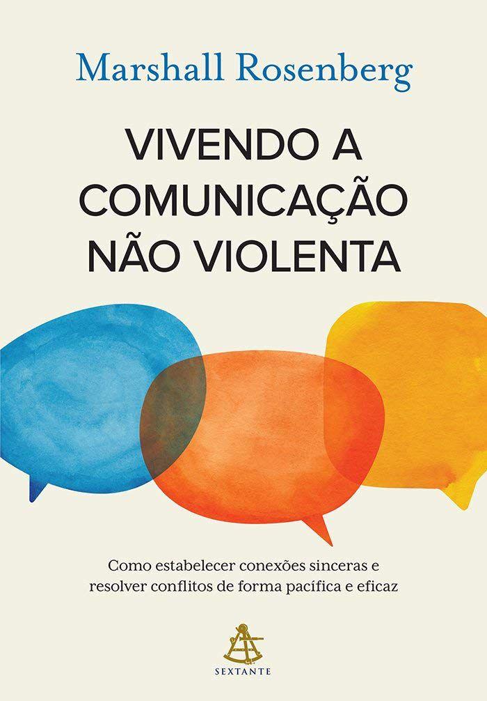 VIVENDO A COMUNICAÇÃO NÃO VIOLENTA