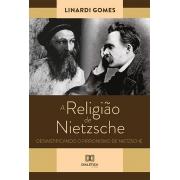 A religião de Nietzsche: desmistificando o Pirronismo de Nietzsche