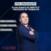 Matrícula: Pós-graduação em Atualidades de Direito e Processo do Trabalho