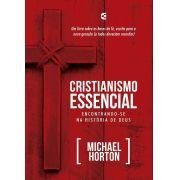 Cristianismo essencial | Michael S. Horton