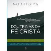 Doutrinas da Fé Cristã - Michael S. Horton (Sob encomenda)
