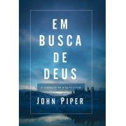 Em Busca De Deus   John Piper