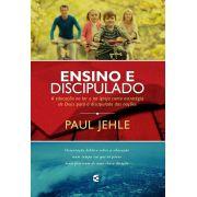 Ensino e discipulado | Paul Jehle