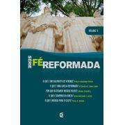 Série Fé Reformada - Volume 1