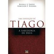 Uma Exposição De Tiago | Russell P. Shedd E Edmilson Bizerra