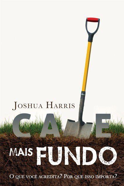 CAVE MAIS FUNDO | JOSHUA HARRIS