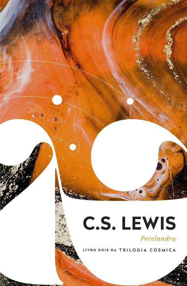 Perelandra | C.S. Lewis Livro dois da Trilogia Cósmica
