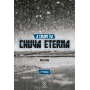 A cidade da chuva eterna - 2ª Edição