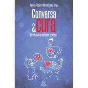 Conversa & cura: desafiando e desfiando histórias