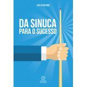 Da sinuca para o sucesso