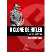 O clone de Hitler e outras histórias