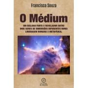 O médium: um diálogo forte e revelador entre dois seres de dimensões diferentes numa linguagem humana e metafísica