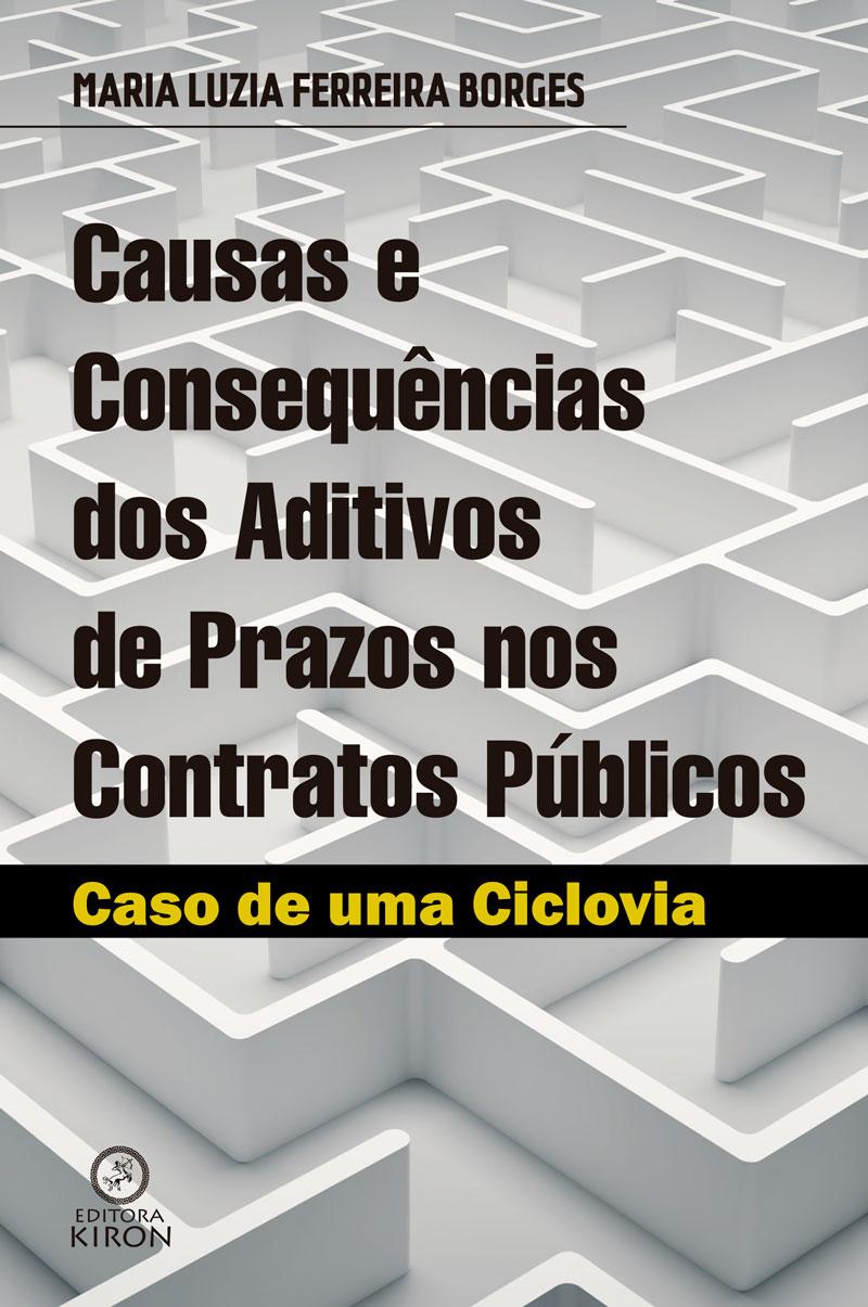 Causas e consequências dos aditivos de prazos nos contratos públicos: caso de uma ciclovia