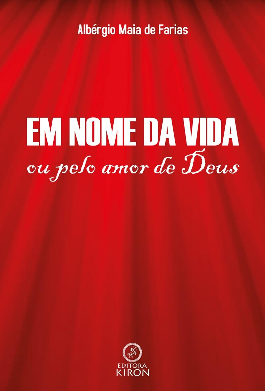 Em nome da vida ou pelo amor de Deus
