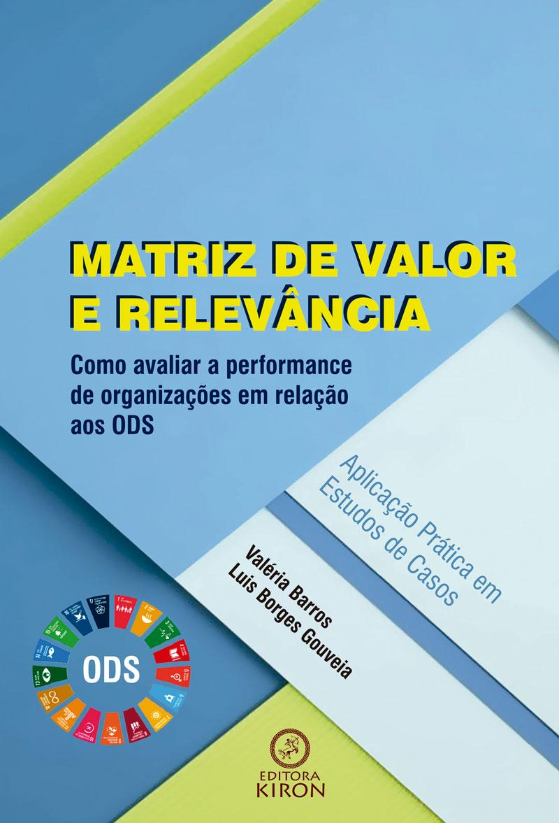 Matriz de valor e relevância: como avaliar a performance de organizações em relação aos ODS