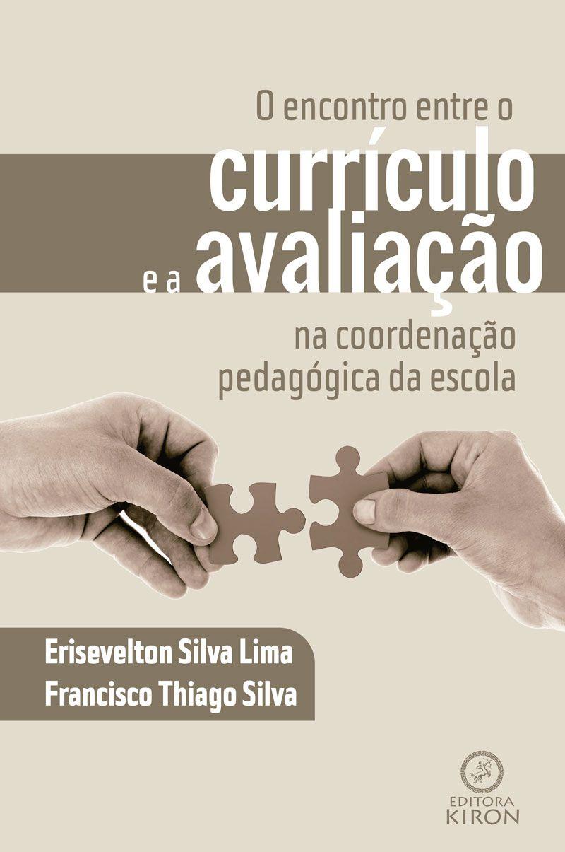 O encontro entre o currículo e a avaliação na coordenação pedagógica da escola
