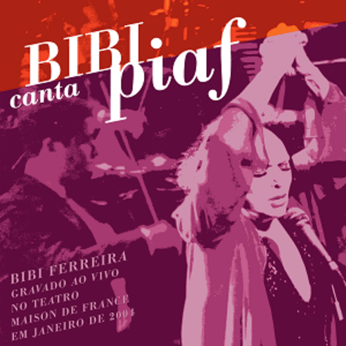 CD - Bibi Ferreira - Bibi Canta Piaf Ao Vivo
