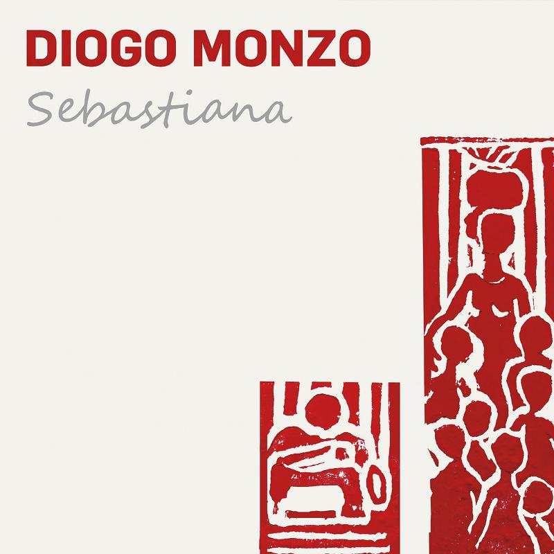 CD - Diogo Monzo - Sebastiana
