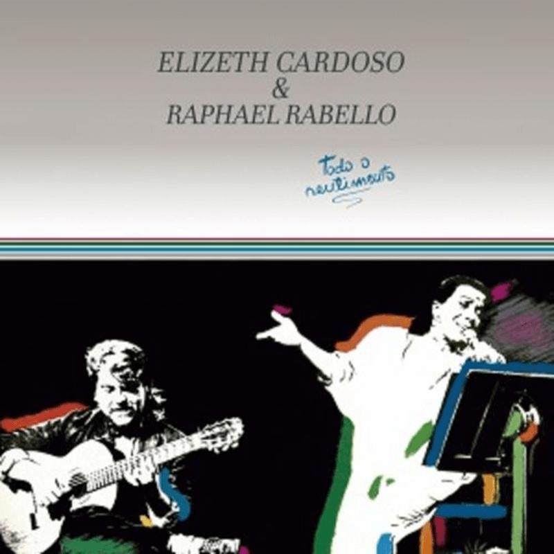 CD - Elizeth Cardoso e Raphael Rabello - Todo o Sentimento