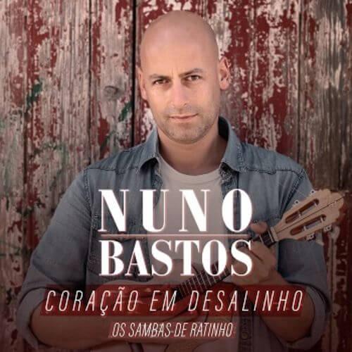 CD - Nuno Bastos - Coração em Desalinho - Os Sambas de Ratinho