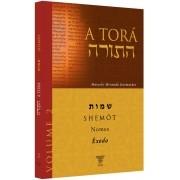 A TORÁ - VOLUME 2 - SHÊMOT (ÊXODO)