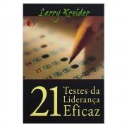 Livro: 21 Testes da Liderança Eficaz | Larry Kreider