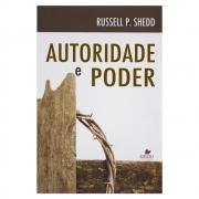 Livro: Autoridade e Poder | Russell P. Shedd