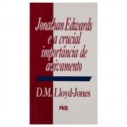 Livro: Jonathan Edwards E A Crucial Importância De Avivamento | D. Martyn Lloyd-jones
