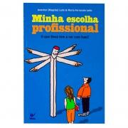 Livro: Minha Escolha Profissional | Jeverton Ledo & Maria Fernanda Ledo