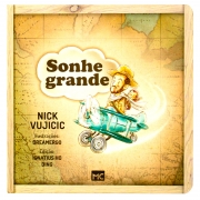 Livro: Sonhe Grande | Nick Vujicic