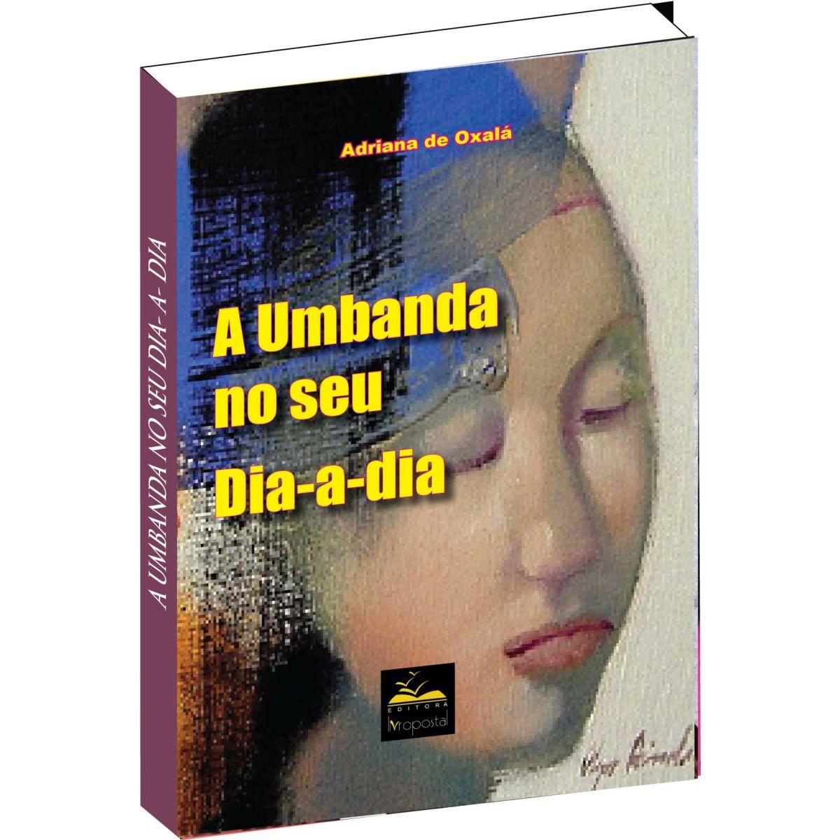 Brinde na compra de 2 livros - A Umbanda no seu dia-a-dia  - Livropostal Editora