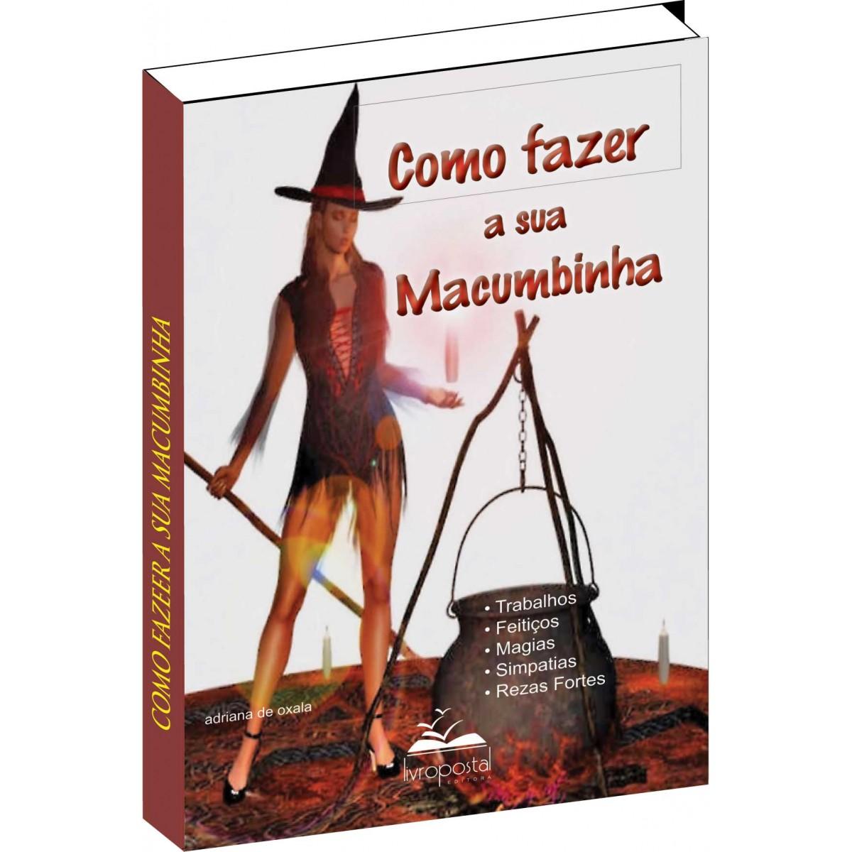 Livro - Como fazer a sua Macumbinha  - Livropostal Editora