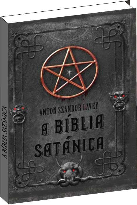 Ebook do Livro - A Bíblia Satânica - Anton Szandor Lavey  - Livropostal Editora