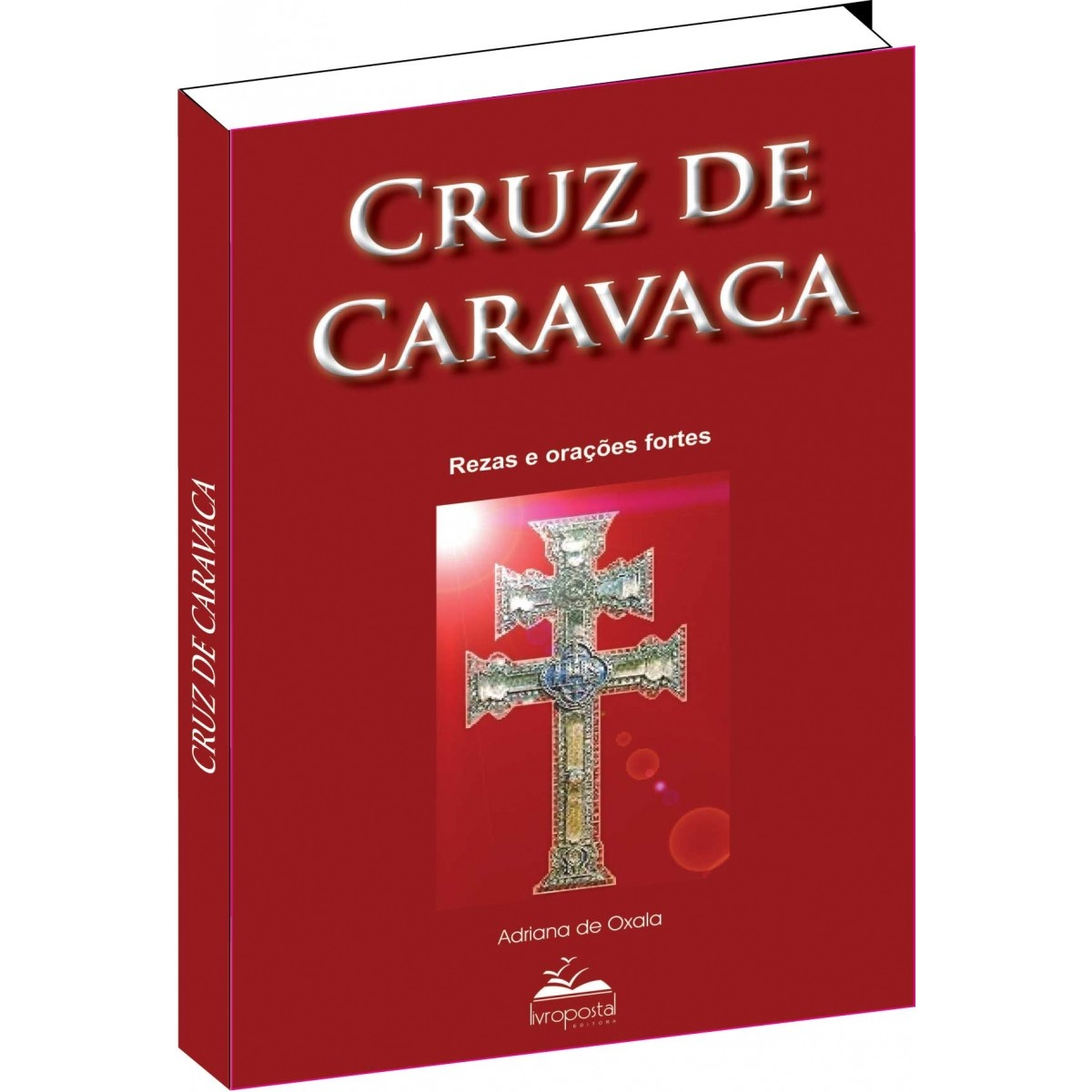 Ebook do  Livro da Cruz de Caravaca  - Livropostal Editora