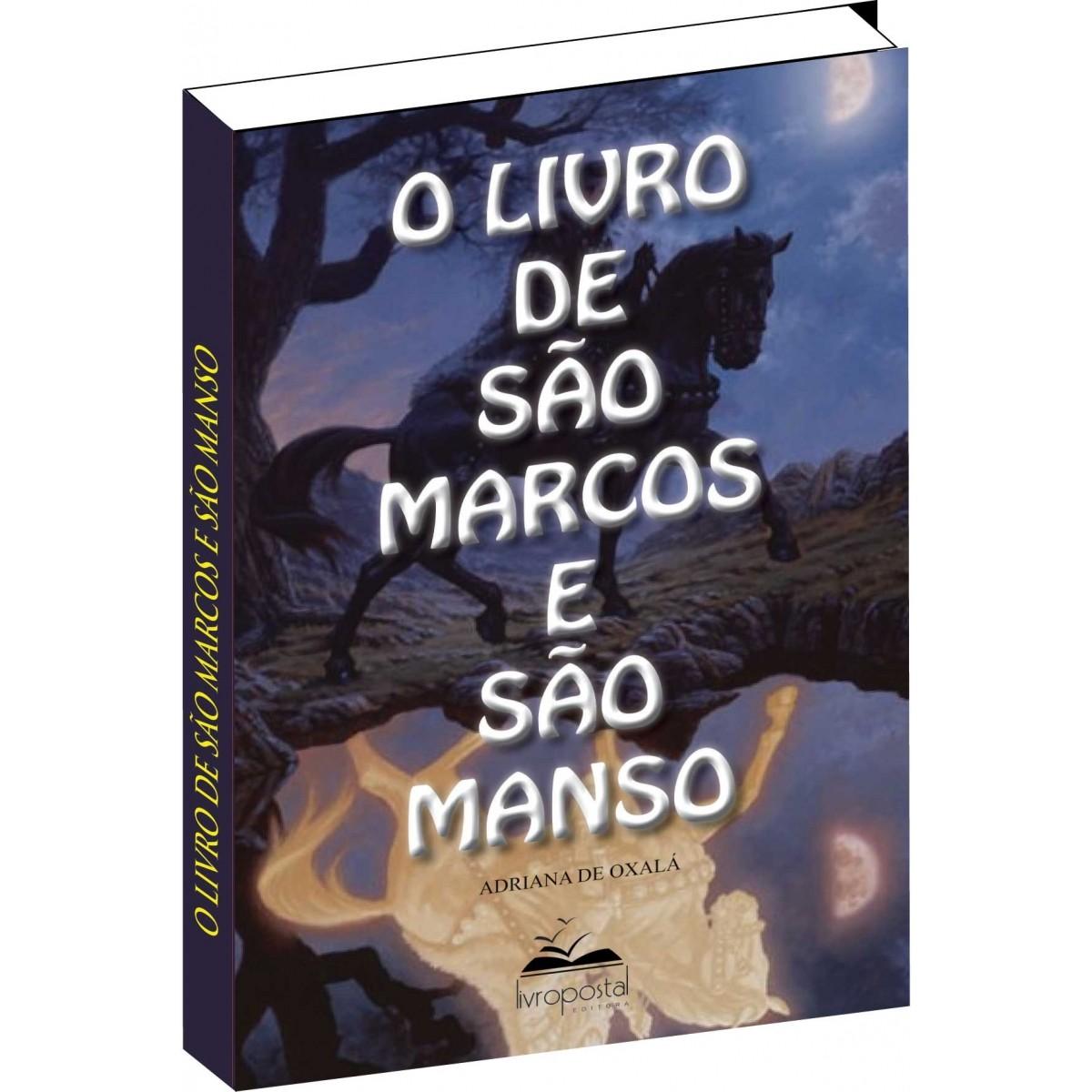 Ebook do Livro de São Marcos e São Manso  - Livropostal Editora