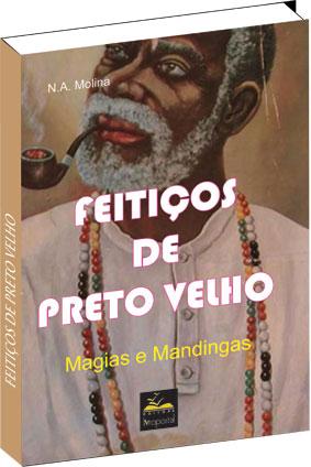 Livro - Feitiços de Preto Velho  - Livropostal Editora
