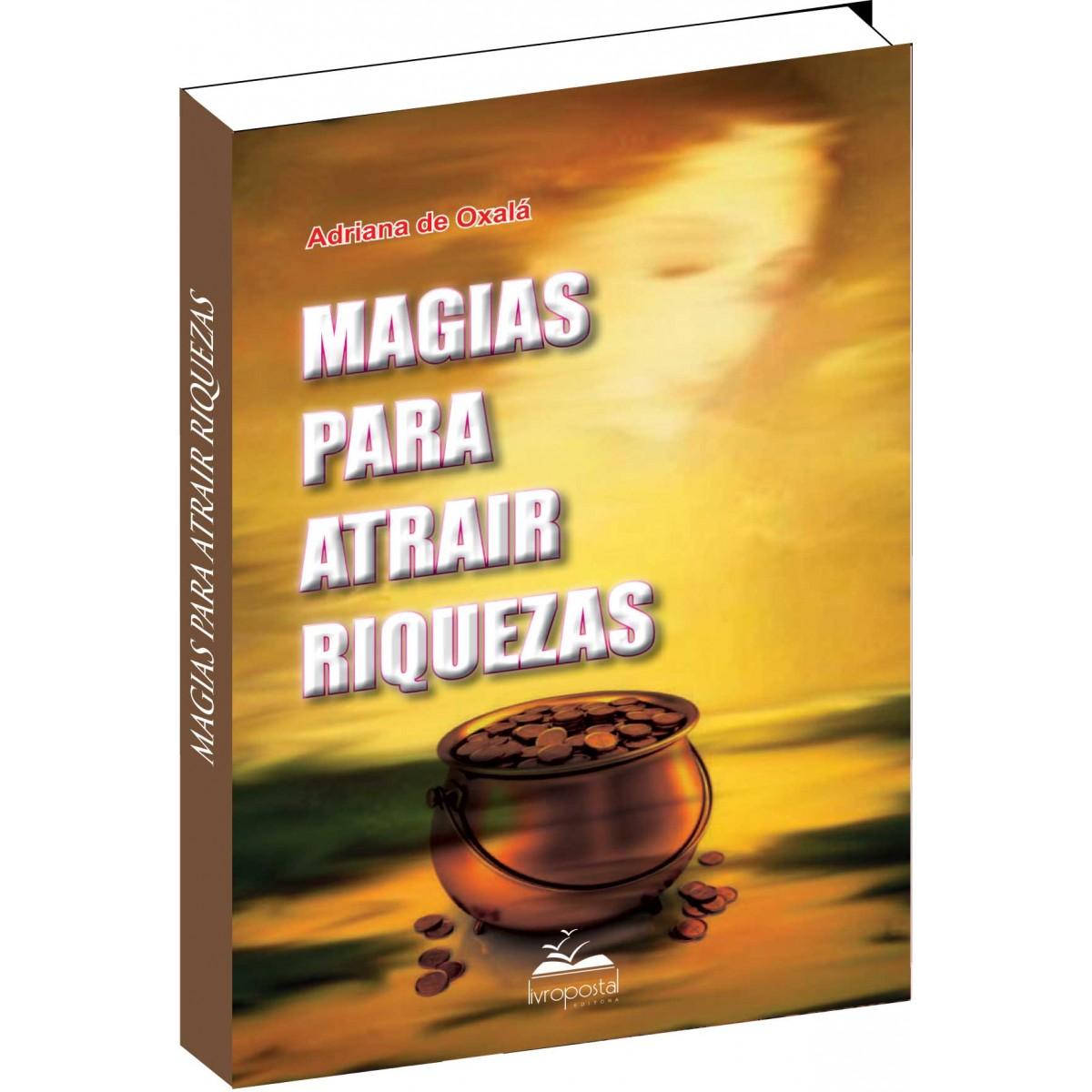 Livro - Magias para atrair Riquezas  - Livropostal Editora