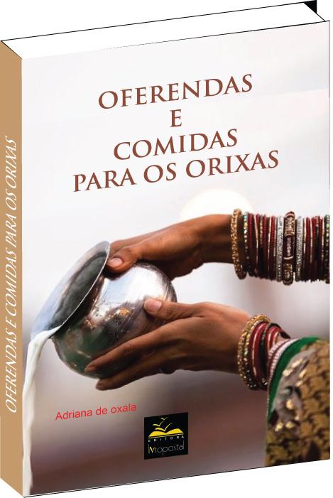 Livro - Oferendas e comidas para os Orixás  - Livropostal Editora