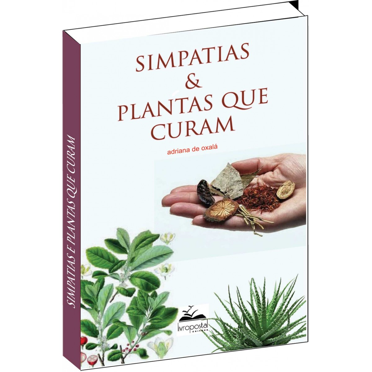 Livro de Simpatias e Plantas que Curam  - Livropostal Editora